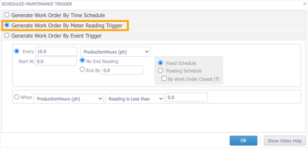 The Scheduled Maintenance Trigger window with the Generate Work Order By Meter Reading Trigger option highlighted.
