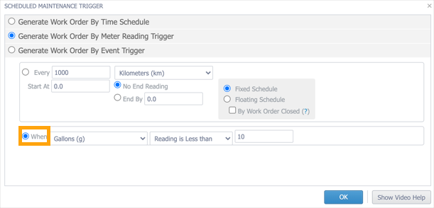 The Scheduled Maintenance Trigger window with the When option highlighted for a meter reading-based trigger.