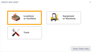 Create new asset screen with Locations or Facilities button highlighted.